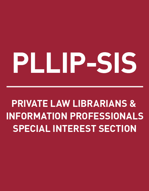 Private Law Librarians & Information Professionals SIS