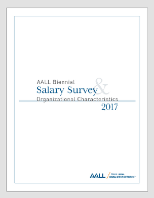 2017 AALL Salary Survey cover