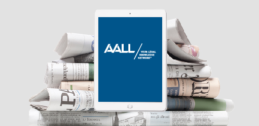 Newspapers and tablet with AALL logo