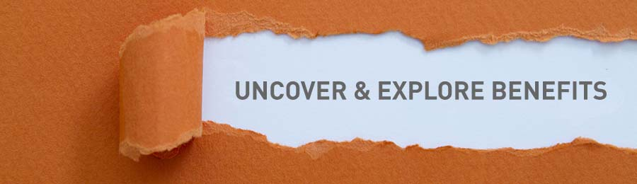 Uncover and explore benefits written under torn paper