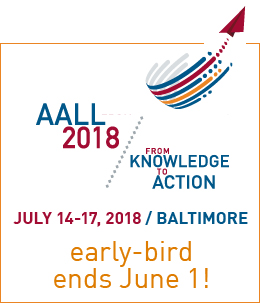 AALL 2018 early-bird registration ends June 1 ad